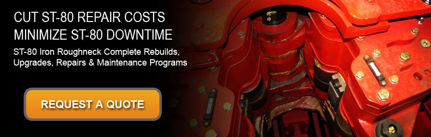 ST-80 Iron Roughneck Repairs, Rebuilds & Upgrades